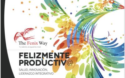 Programa de Mejora Continua e Innovación FelizMente Productiva